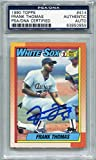 Frank Thomas Rookie Chicago White Sox PSA/DNA Certified Authentic Autograph - 1990 Topps (Autographed Baseball Cards)