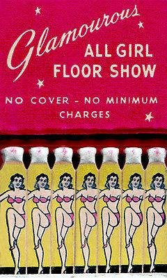 1940's - Glamourous All Girl Floor Show - Matchbook Advertising Poster ()