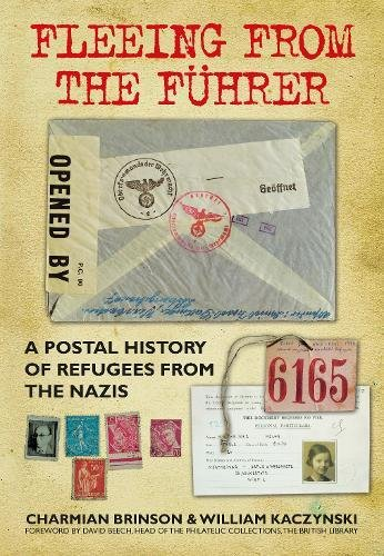 Fleeing from the Führer: A Postal History of Refugees from Nazism