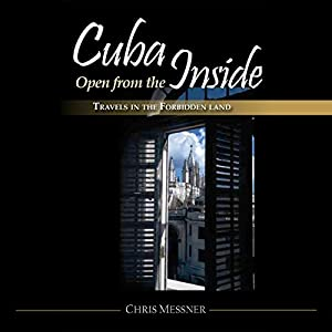 Cuba Open from the Inside Audiobook