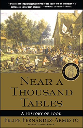 Near a Thousand Tables: A History of Food -