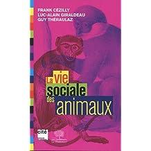 Vie sociale des animaux (La)