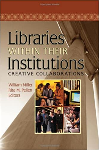 Lire des livres en ligne gratuitement sans téléchargementLibraries Within Their Institutions: Creative Collaborations (Published Simultaneously as Resource Sharing & Information N) PDF RTF