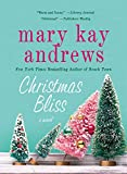 Christmas Bliss: A Novel