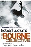 Robert Ludlum's The Bourne Objective (JASON BOURNE)