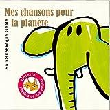 """Afficher """"Mes chansons pour la planète"""""""