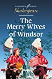 The Merry Wives of Windsor (Cambridge School Shakespeare)