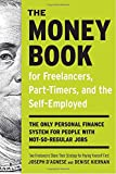 img - for The Money Book for Freelancers, Part-Timers, and the Self-Employed: The Only Personal Finance System for People with Not-So-Regular Jobs book / textbook / text book