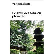 Le goût des soba en plein été (French Edition)