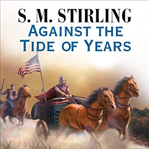 Against the Tide of Years Audiobook