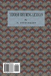 Yiddish Rhyming Dictionary: Yidisher gramen-leksikon (Yiddish Edition)