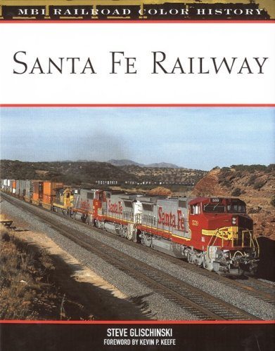 (Santa Fe Railway (MBI Railroad Color History))