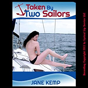 Taken by Two Sailors Audiobook