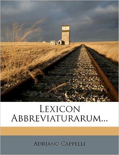 bello design ottima qualità per tutta la famiglia Lexicon Abbreviaturarum... (Italian Edition): Adriano ...