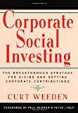 Corporate Social Investing, Curt Weeden, 1576750450