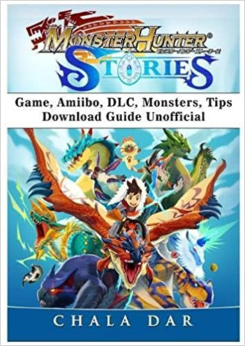 Monster Hunter Stories Game Amiibo Dlc Monsters Tips