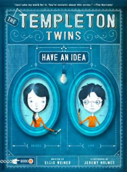 The Templeton Twins Have an Idea: Book One by [Weiner, Ellis]
