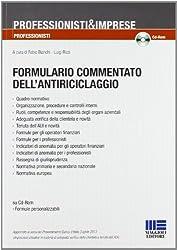 Formulario commentato dell'antiriciclaggio. Con CD-ROM