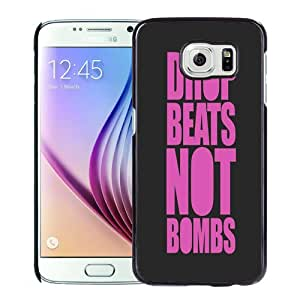 Fashion DIY Custom Designed Samsung Galaxy S6 Phone Case For Drop Beats Not Bombs Phone Case Cover