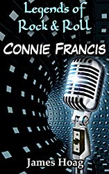Legends of Rock & Roll - Connie Francis (English Edition)