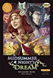 A Midsummer Night's Dream The Graphic Novel: Original Text (Shakespeare Range)