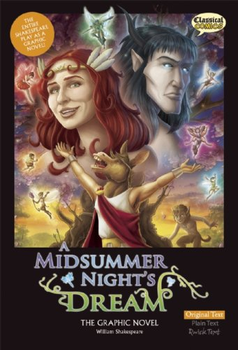 A Midsummer Night's Dream The Graphic Novel: Original Text (Classical Comics)