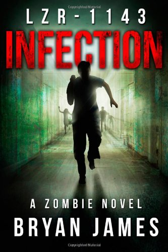 Download LZR-1143: Infection (Book One of the LZR-1143 Series) pdf epub