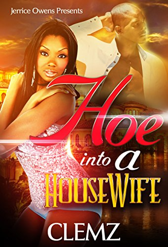 Search : Hoe Into A Housewife
