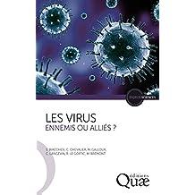 Les virus: Ennemis ou alliés ? (Enjeux sciences)