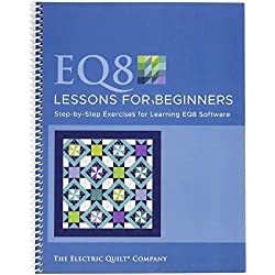 Electric Quilt B8LESSON Lessons for Beginners Book