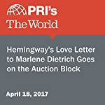 Hemingway's Love Letter to Marlene Dietrich Goes on the Auction Block | Sarah Birnbaum