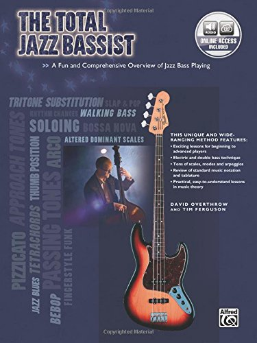 The Total Jazz Bassist: A Fun and Comprehensive Overview of Jazz Bass Playing, Book & Online Audio (The Total Bassist) pdf epub