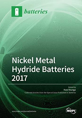 Nickel Metal Hydride Batteries 2017