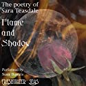 The Poetry of Sara Teasdale - Flame and Shadow Audiobook by Sara Teasdale Narrated by Susie Berneis