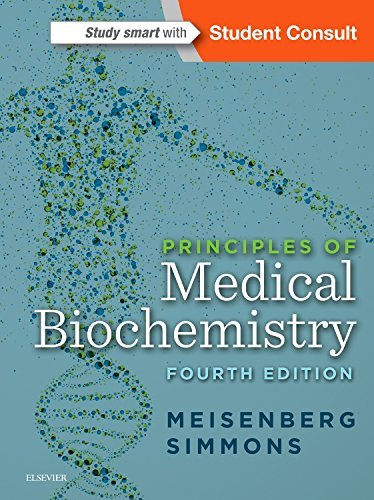 Principles of Medical Biochemistry, 4e
