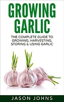 Growing Garlic Harvesting Successfully Inspiring ebook product image
