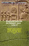 Sumerian-English Dictionary: Vocabulary, And History. Volume 6 (Letter U)Comparative Lexicon of Sumerian, Akkadian, Assyrian, Babylonian, Chaldean, Phoenician, Ugaritic, Hittite, Aramaic, Syriac, Hebrew, Arabic.COMPARE WORDS AND DEFINITIONS I...