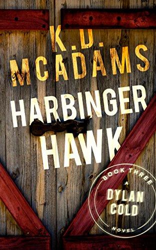 Harbinger Hawk (A Dylan Cold Novel Book 3)