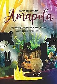 Amapola: Histórias que minha avó contava