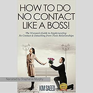 How to Do No Contact Like a Boss! Audiobook