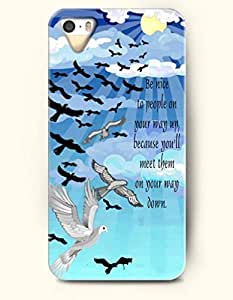 iPhone 5 5S Case OOFIT Phone Hard Case ** NEW ** Case with Design Be Nice To People On Your Way Up,Because You'Ll Meet Them On Your Way Down- Wilson Mizner- Proverbs Of Life - Case for Apple iPhone 5/5s