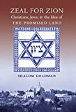 img - for Zeal for Zion: Christians, Jews, and the Idea of the Promised Land book / textbook / text book