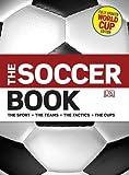The Soccer Book, David Goldblatt, 0756668646