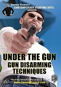 Under The Gun: Gun Disarming Techniques