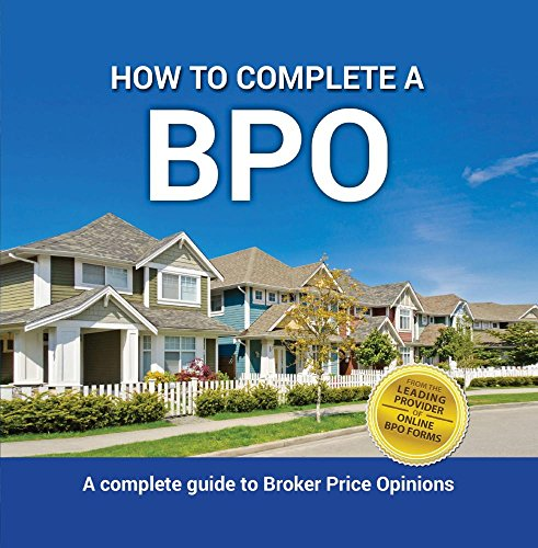 How To Complete A BPO (Appraisal Forms)