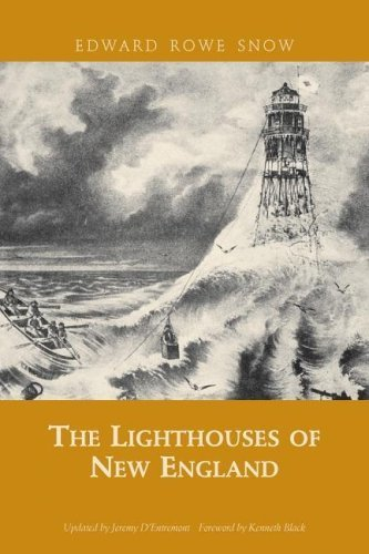 2005 Snow - Lighthouses of New England (paperback) (Snow Centennial Editions) by Edward Rowe Snow (2005-08-15)
