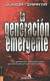 La Generación Emergente, Junior Zapata, 0829742492