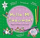 Hello Mr. Snowman, Debbie Rivers-Moore, 1438005415