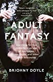 img - for Adult Fantasy: searching for true maturity in an age of mortgages, marriages, and other adult milestones book / textbook / text book