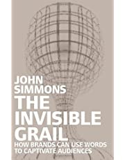 The Invisible Grail: In Search of the True Language of Brands